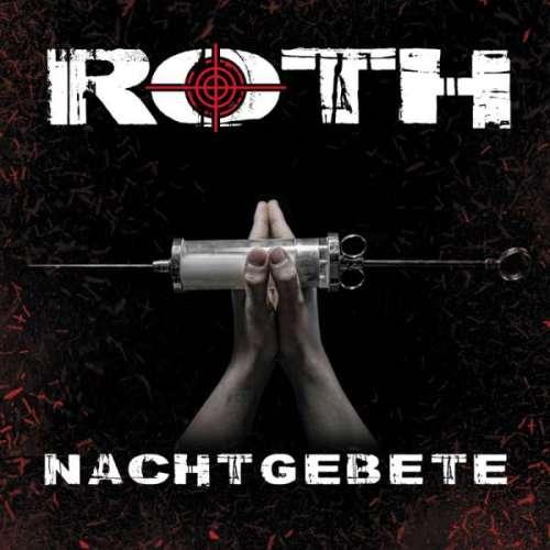 Roth – Nachtgebete