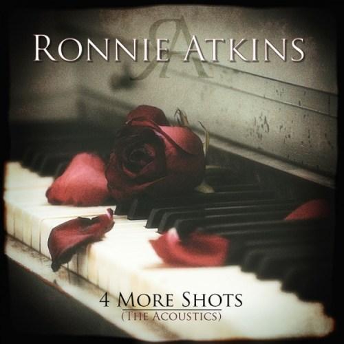 Ronnie Atkins – 4 More Shots