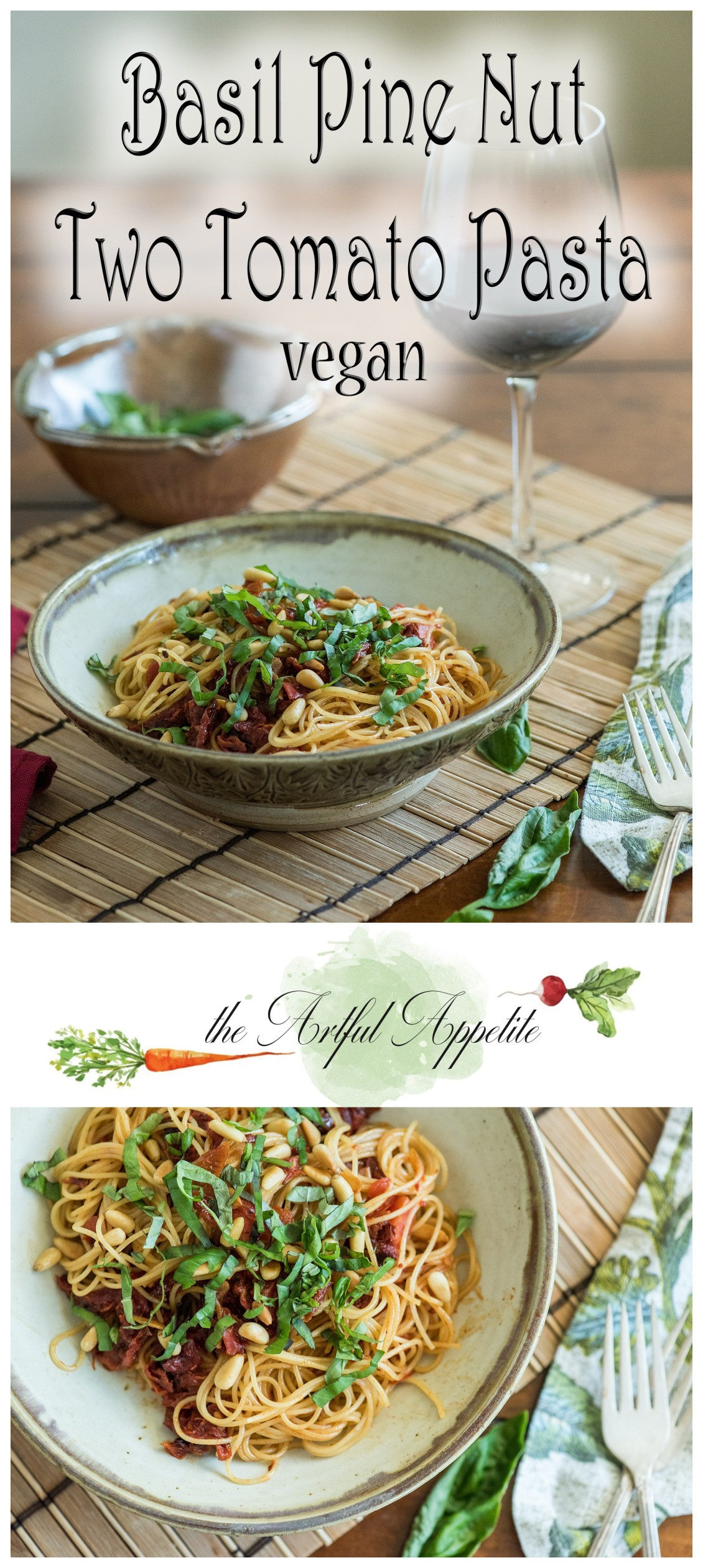 This simple pasta is great to have on hand anytime of the year! Basil Pine Nut Two Tomato Pasta Vegan The Artful Appetite