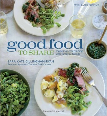 Good Food to Share, by Sara Kate Gillingham-Ryan