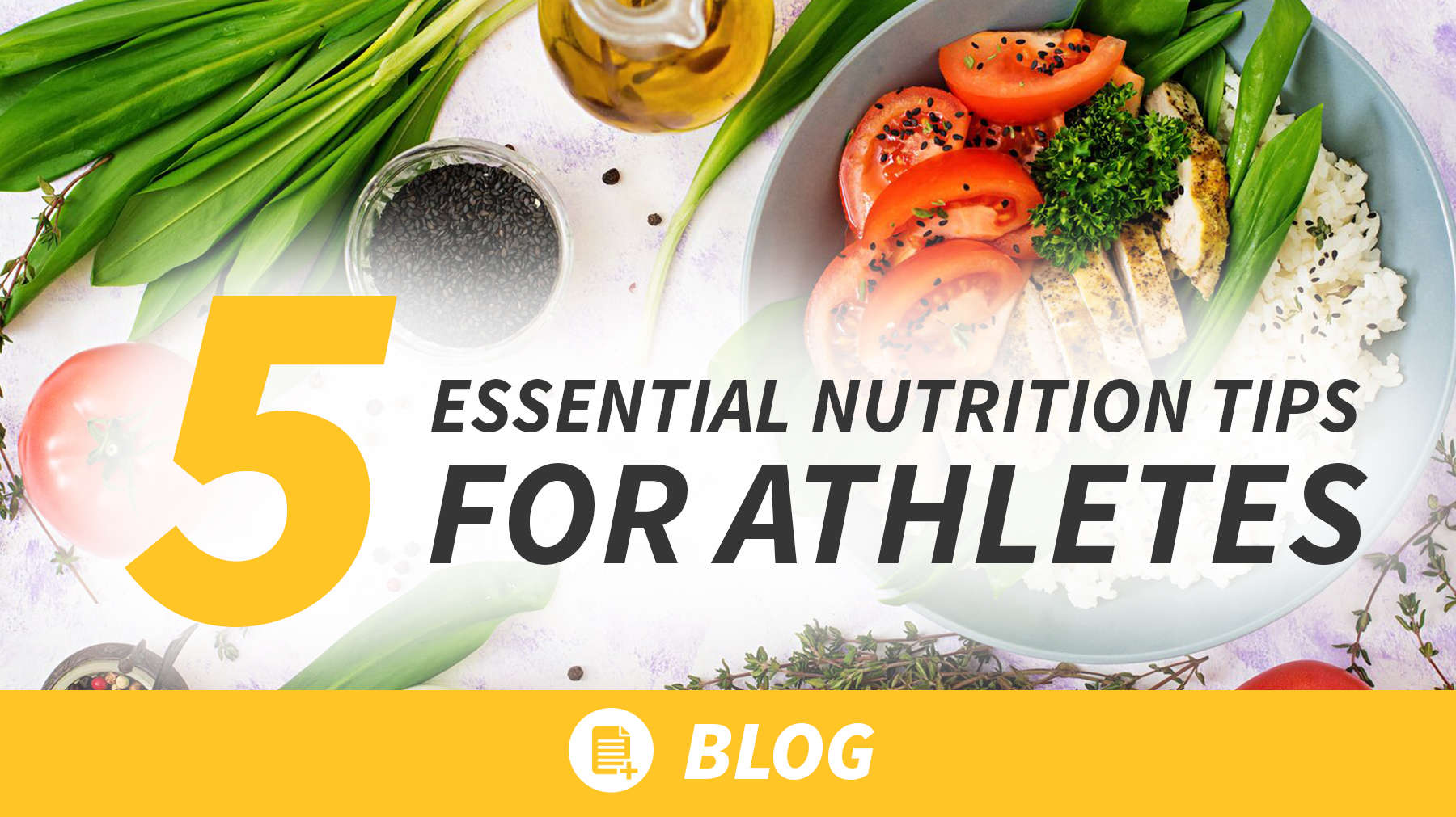 5 Essential Nutrition Tips For Athletes