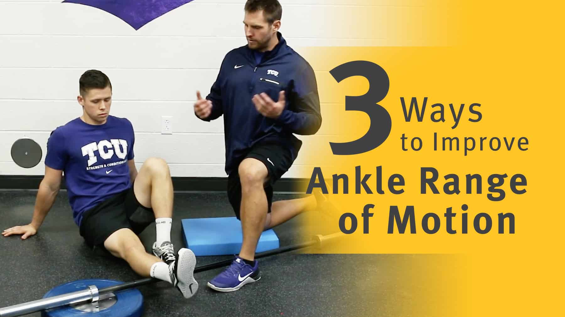 Health 3 Ways To Improve Ankle Range Of Motion