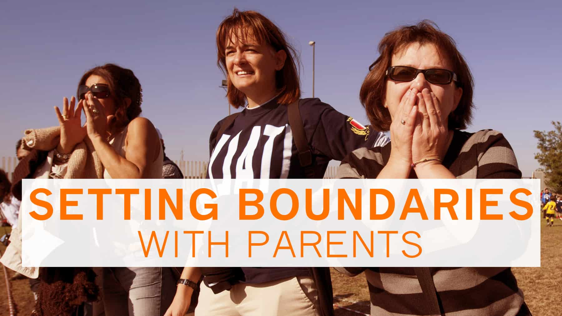 Setting Boundaries With Parents