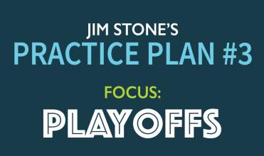 Jim Stone volleyball playoffs practice plan