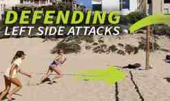 Beach with Holly: defending left side attacks