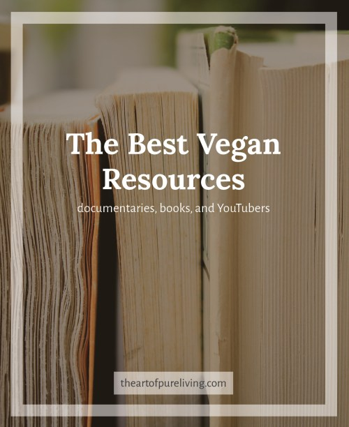 The Art of Pure Living - The best vegan resources