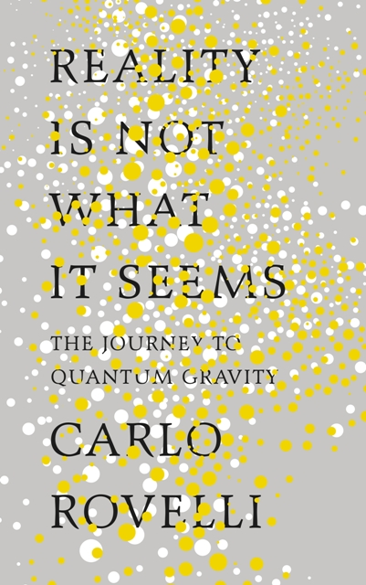 Image result for carlo rovelli reality book