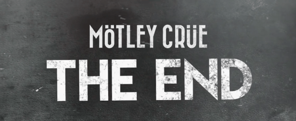 Mötley Crüe announces worldwide release of 'Mötley Crüe: The End'