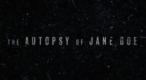 'The Autopsy Of Jane Doe' to receive one night only cinema presentation on 31 March, 2017