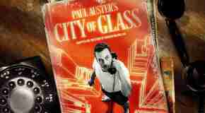 Latest Review – City of Glass (HOME, Manchester)