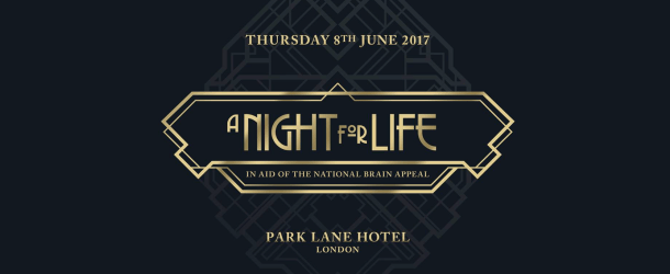 'A Night For Life' to raise vital funds for The National Brain Appeal