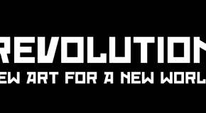 Competition: Win 'Revolution: New Art for a New World' on DVD