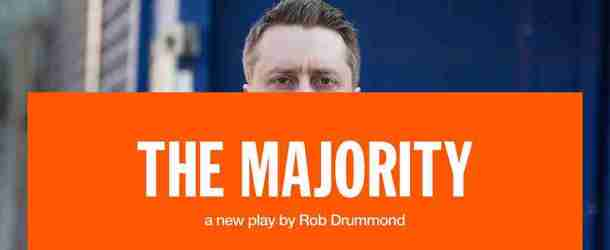 Rob Drummond's new play 'The Majority' runs at the National Theatre from 11 to 28 August, 2017