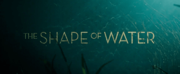 Guillermo del Toro's 'The Shape of Water' to open Sitges 2017