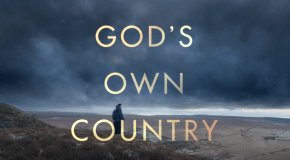 Francis Lee's 'God's Own Country' to be released on Blu-ray, DVD & Digital on 29 January, 2018
