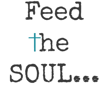 Feed The Soul When Jesus shows up unexpectedly
