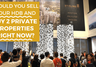 Should you sell your HDB and buy 2 private properties right now?