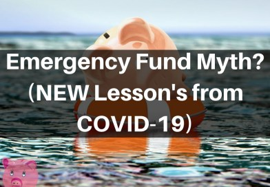 Emergency Fund Myth (Lessons from COVID-19!)