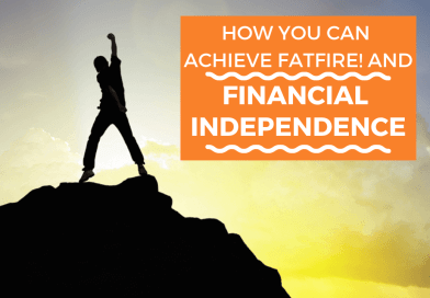 Financial Independence And The Secret To Achieving fatFIRE!
