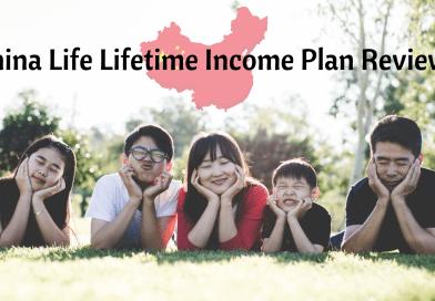 China Life Lifetime Income Plan Review