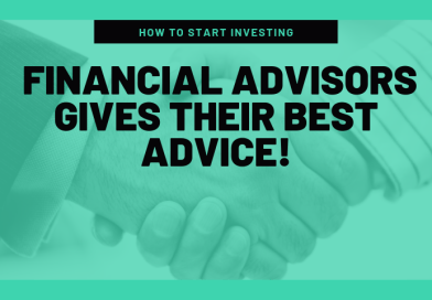 How To Start Investing: Financial Advisors Gives Their Best Advice!