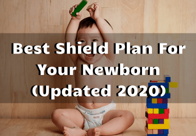 Best Shield Plan for Newborn Baby (Updated 2020)