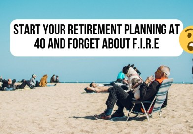 Start Your Retirement Planning at 40 & Forget About F.I.R.E.