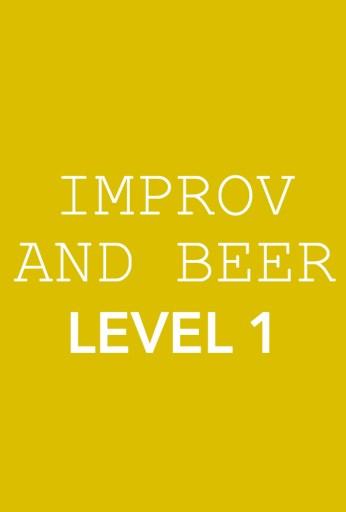 Improv & Beer: Level 1