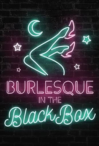 Burlesque in the Black Box feat: The Va Va Voom!