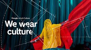 """""""We wear culture""""il nuovo progetto di Google"""