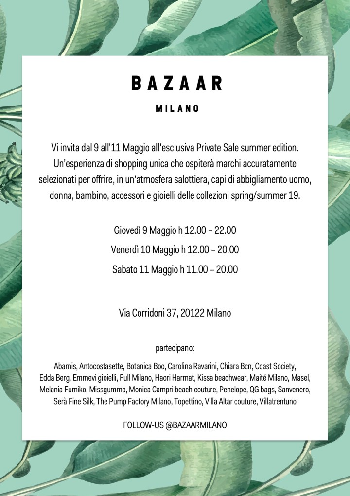 Private Sale Summer Edition SS19 – May 9th – 11th, 2019