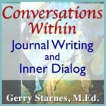 Book – Conversations Within: Journal Writing and Inner Dialog by Gerry Starnes, M.Ed.