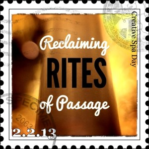 Reclaiming Rites of Passage: Creative Spa Day