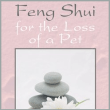 Book – Feng Shui for the Loss of a Pet – by Belinda Mendoza