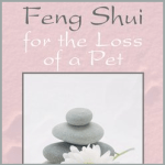 Book - Feng Shui for the Loss of a Pet - by Belinda Mendoza - Austin Texas