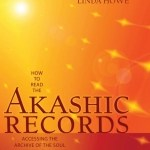 Akashic Records - Linda Howe - Maria Benning
