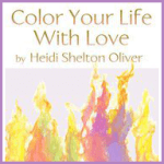 Book – Color Your Life with Love – By Heidi Shelton Oliver
