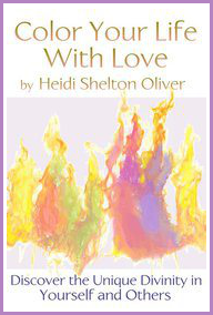 Book - Color Your Life With Love - Heidi Shelton Oliver - Austin Texas