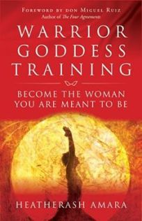 Warrior Goddess Training - Heather Ash Amara