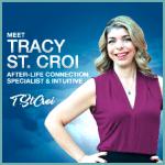 Tracy St. Croi – Evidential Medium