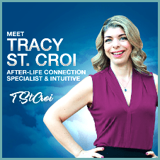 Tracy St Croi - After Life Connection Specialist And Intuitive - Austin Texas