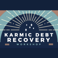 Lauren Johnston - Karmic Debt Recovery Workshop - Austin Texas