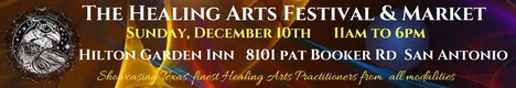 Healing Arts Festival And Market - San Antonio - Dec 2017 banner