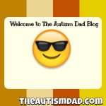 Welcome to The #Autism Dad Blog