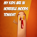 My kids are in HORRIBLE moods tonight