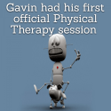 Gavin had his first official Physical Therapy session