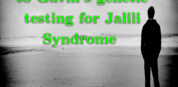 Important Update to Gavin's genetic testing for Jalili Syndrome