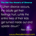 The Did You Know's of Divorce: Putting aside personal feelings and putting the kids first