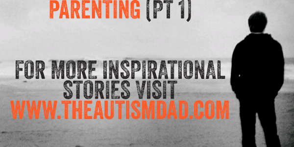 It's time to get brutally honest about #Autism Parenting (pt 1)