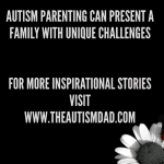 #Autism Parenting can present a family with unique challenges